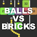 Balls VS Bricks