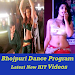 Bhojpuri Video Dance Song Program DJ HIT App