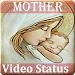 Download Mother Video Status - Motherday Video for Whatsapp 1.1 APK